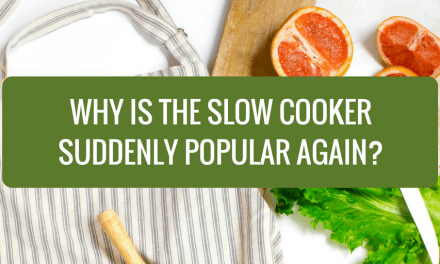 Why is the Slow Cooker Suddenly Popular Again?
