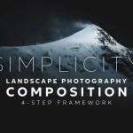 Un semplice quadro in quattro fasi per migliori composizioni fotografiche di paesaggi