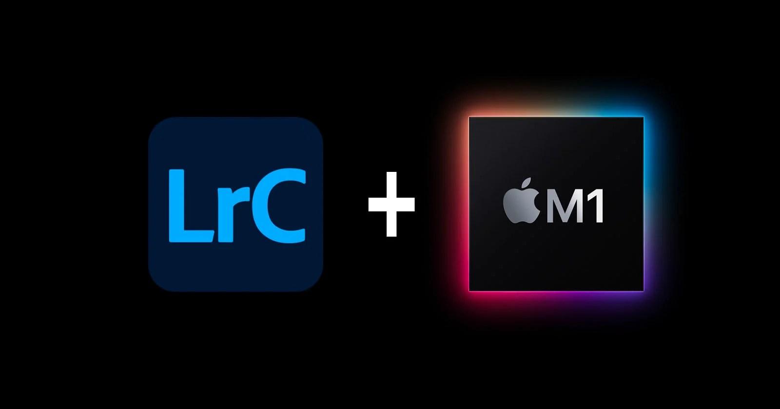 Adobe lancia il supporto nativo Apple M1 per Lightroom Classic