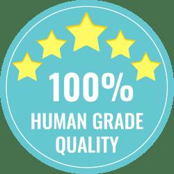 100% Human Grade Quality