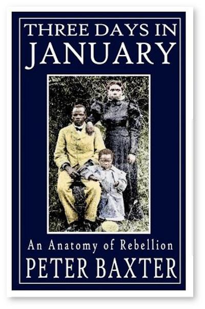 Three Days in January: An Anatomy of Rebellion