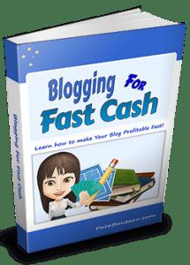 blogging for Fast Cash
