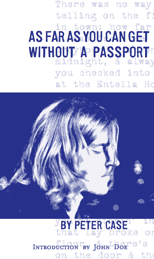 As Far As You Can Get Without A Passport – Page 2 – Peter Case