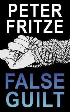 FalseGuilt_FrontCover_FINAL