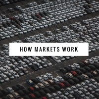 How Markets Work