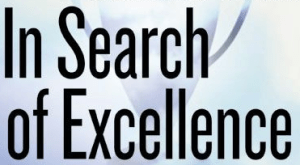 Tom peters and your search for excellence peter levitan co way back in 1982 i read tom peters and robert watermans in search of excellence lessons from americas best run companies while this may sound a bit publicscrutiny Gallery