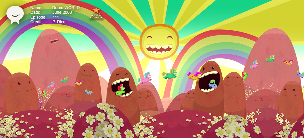 Doom World - This was made in 2007 or 2008. Look a lot like adventure time. especially the Mountain expressions. Love that Show.