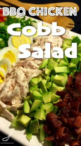 This recipes a keeper! Packed with vegetables, bacon and time saving Bbq roast chicken! Plus an amazing Bleu Cheese Dressing Recipe! Easy Cobb Salad Recipe