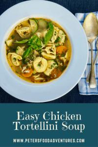 Chicken Tortellini Soup Pinterest Pin