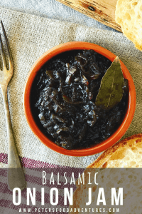 Caramelized Balsamic Onion Jam or Onion Relish, sweet and tangy. Perfect with grilled meats, sausages, hot dogs and hamburgers or generously slathered on a piece of crusty bread.