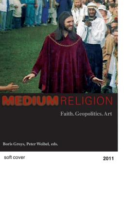 Medium Religion - Boris Groys Peter Weibel