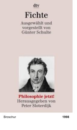 Philosophie jetzt!: Fichte
