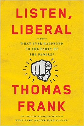 Listen, Liberal – Part I