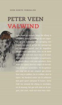 Omslag boek Valwind met zeer korte verhalen, schrijver Peter Veen