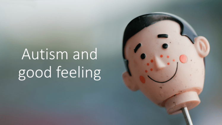 Autism and good feeling small