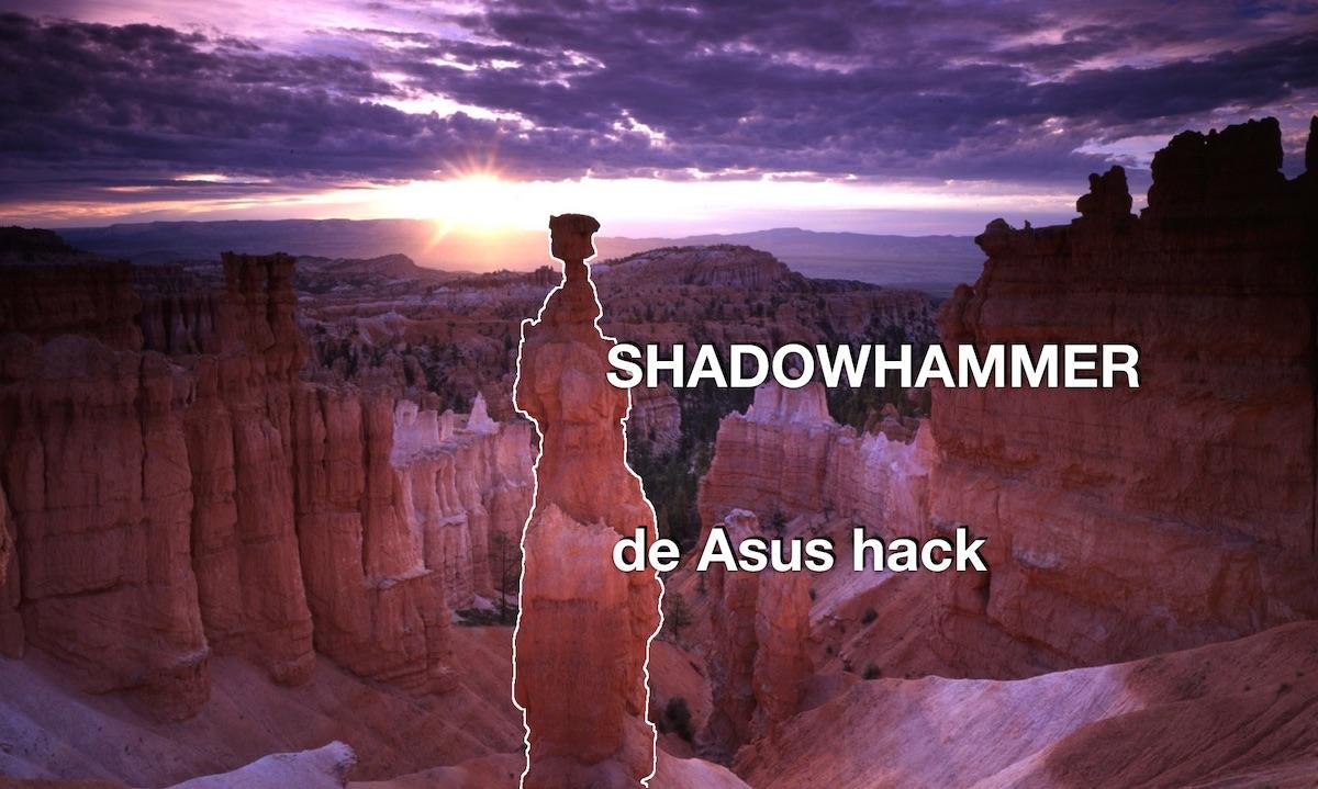 Shadowhammer - de Asus hack