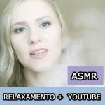 ASMR – Relaxamento no Youtube