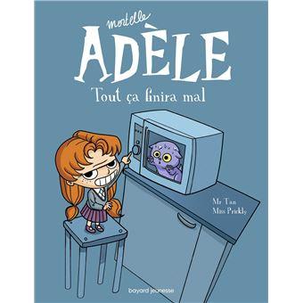Mortelle-Adele-tout-ca-finira-mal-bayard-jeunesse