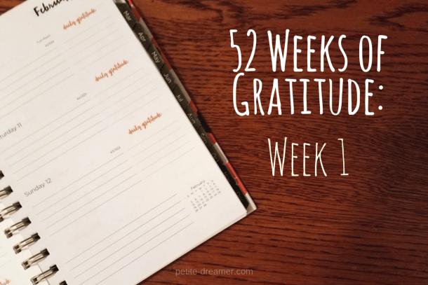 52 weeks of gratitude - week 1