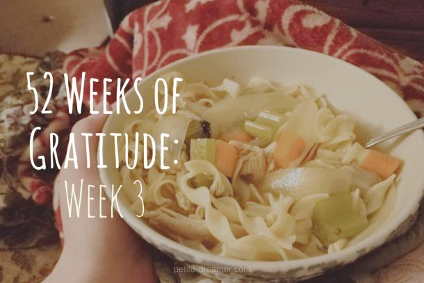 52 Weeks of Gratitude - Week 3