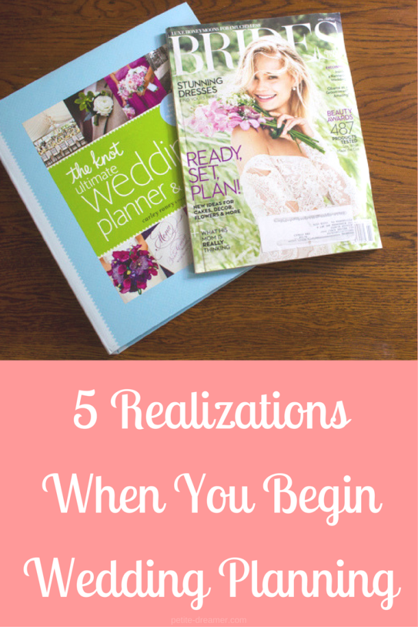 5 Realizations When You Begin Wedding Planning