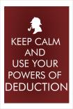 keep calm sherlock holmes