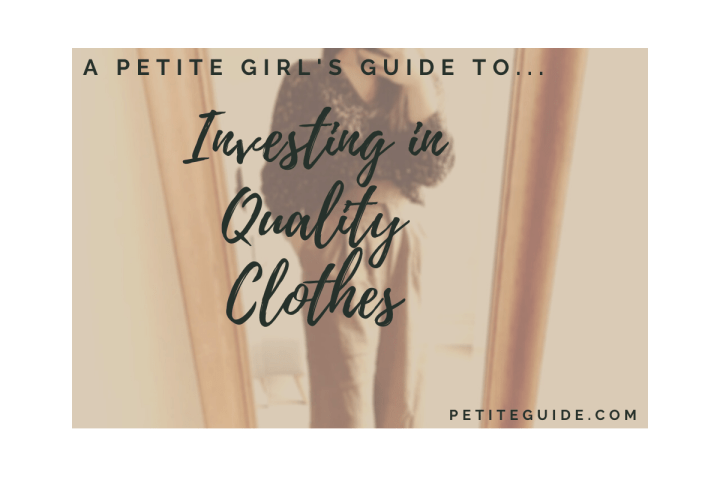 Investing In Quality Clothes