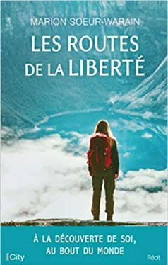 Les routes de la liberté, top 1 des 7 livres pour voyager