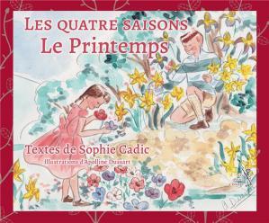 Les quatre saisons – T 03 : Le printemps