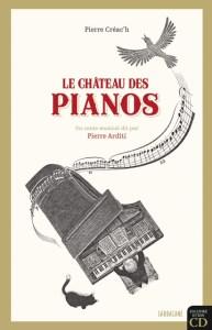 le château des pianos - couverture