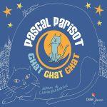 Chat chat chat de Pascal Parisot