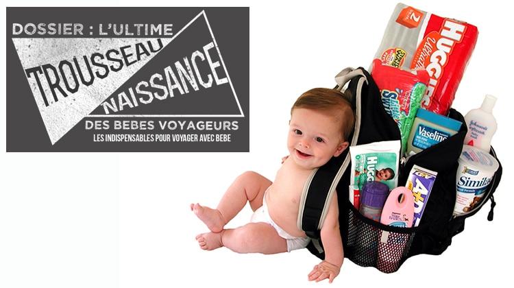 Trousseau de naissance bébé voyage