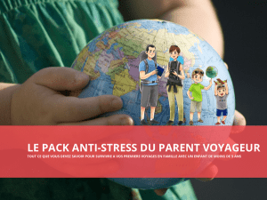 le pack anti-stress du parent voyageur