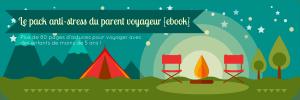 pack anti-stress parent voyageur by Petits Globetrotteurs