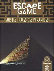 Un livre escape game sur les pyramides d'Egypte