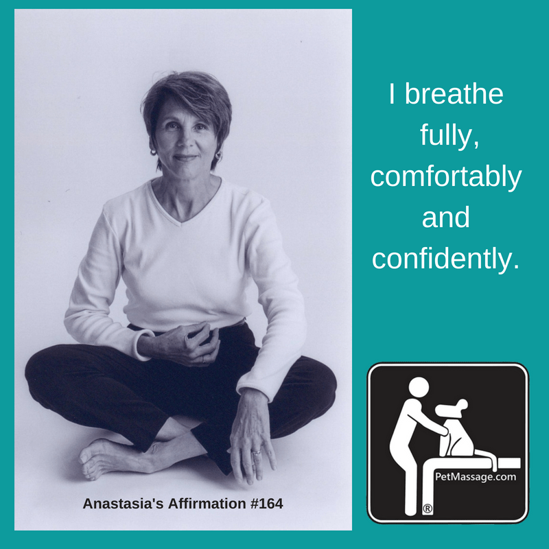 I breathe fully, comfortably and confidently. (1)