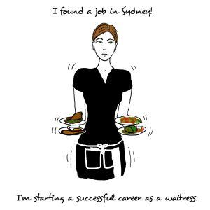 Starting a career as a waitress