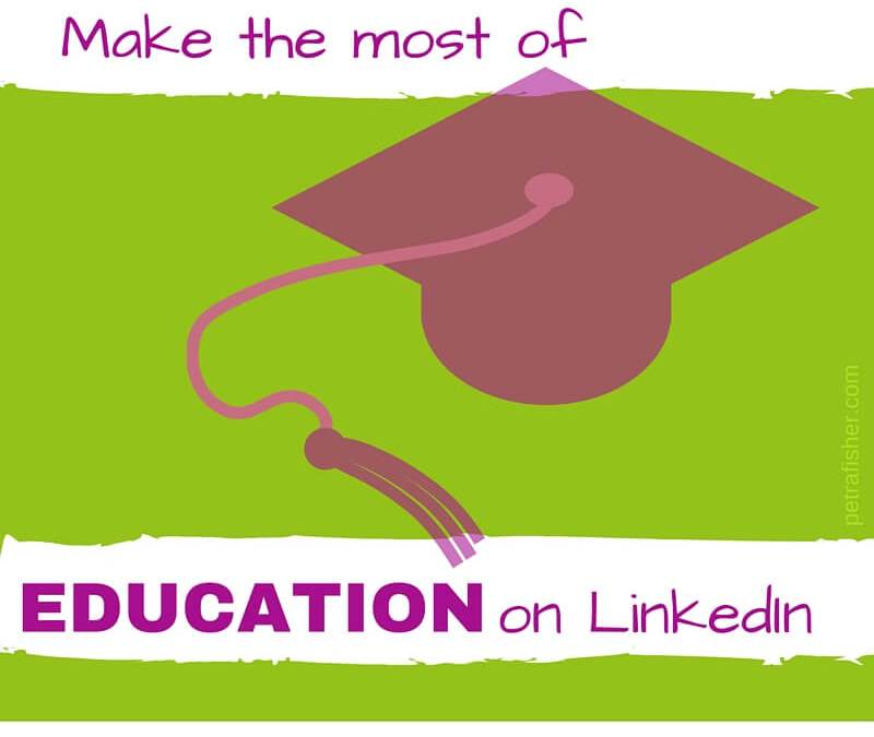 5 Tips to make the most of 'education' on your LinkedIn Profile