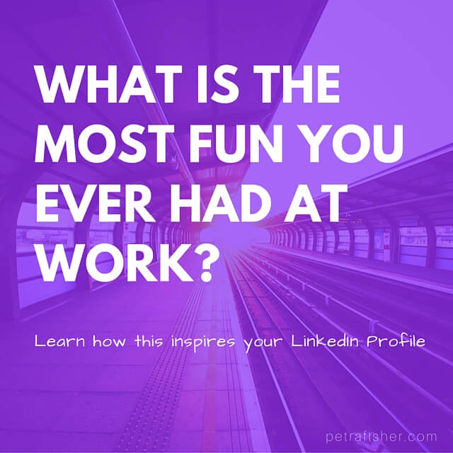Fun at work improves your LinkedIn Profile!