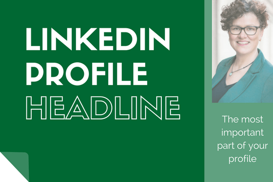 Write your brilliant LinkedIn Profile Headline
