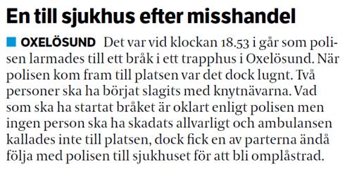 Södermanlands Nyheters version av samma händelse som ovan den 16 juli 2014.