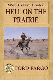 Hell on the Prairie