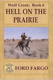 Hell on the Prairie