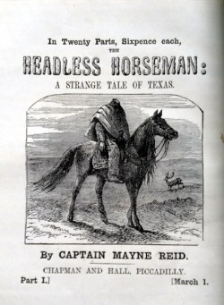 The Headless Horseman: A Strange Tale of Texas, 1865