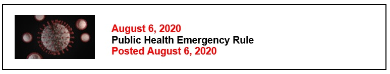 8-6-20 Public Health Emergency Rule