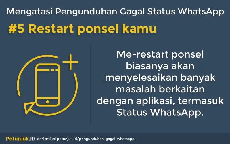 Mengatasi Penguduhan Gagal Status WhatsApp dengan restart ponsel