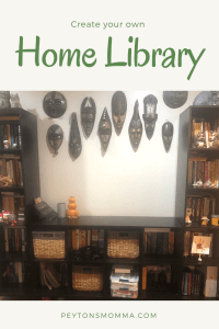 Create Your Own Home Library