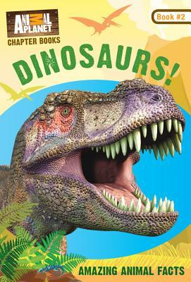 Animal Planet Chapter Books Dinosaurs!