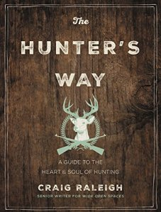 The Hunter's Way by Craig Raleigh