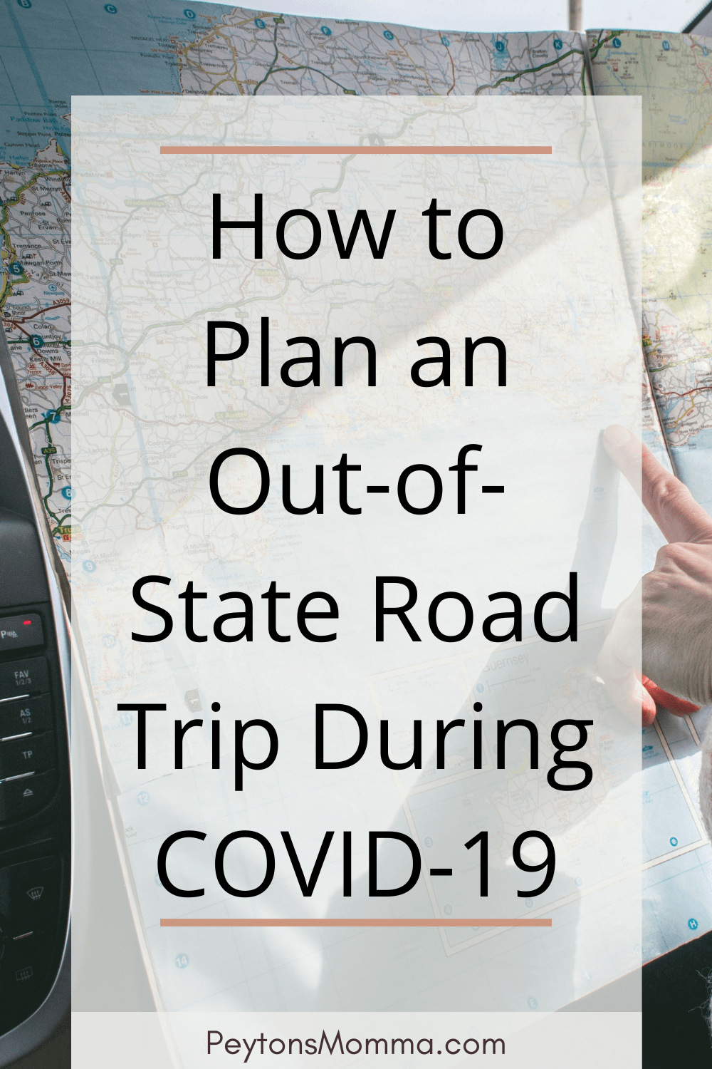 How to Plan an Out-of-State Road Trip During COVID-19 - Peyton's Momma™